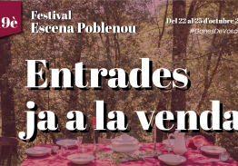 Ja podeu comprar les vostres entrades pel 19è Festival Escena Poblenou!